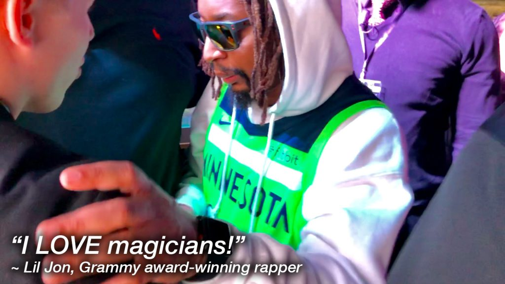 """I LOVE magicians!"" ~ Lil Jon, Grammy award-winning rapper"